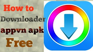How to Appvn APK Download - Free Entertainment APP for Android