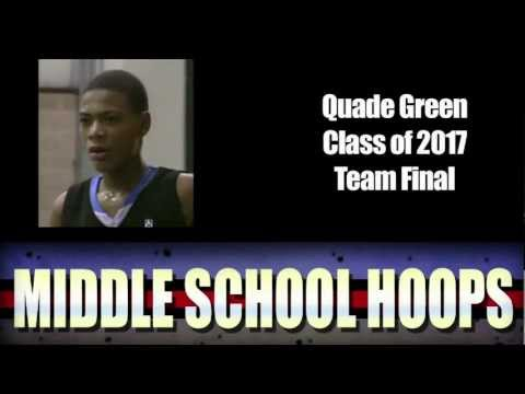 Quade Green - Class of 2017 - Team Final - MiddleSchoolHoops.com - Spotlight Tip Off Classic