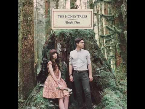 The Honey Trees - Siren