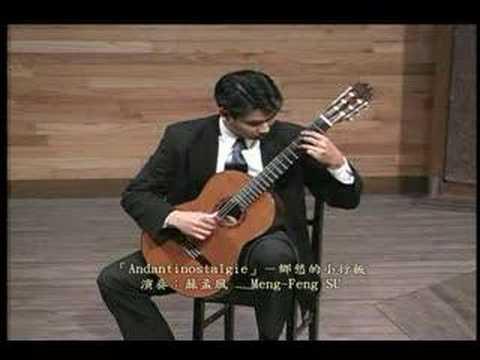 Meng-Feng SU-「Andantinostalgie」by Roland Dyens