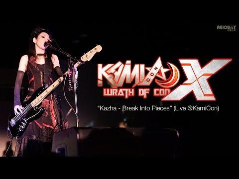 """Kazha - Break Into Pieces"" (Kami-Con X)"