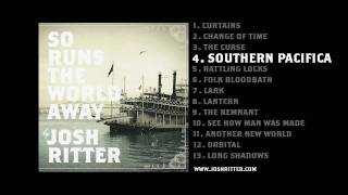 Watch Josh Ritter Southern Pacifica video