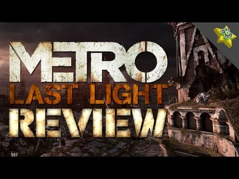 Metro: Last Light REVIEW!