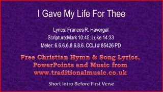 I Gave My Life For Thee - Hymn Lyrics & Music
