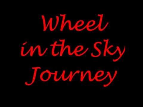 journey wheel in the sky lyrics youtube. Black Bedroom Furniture Sets. Home Design Ideas