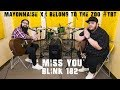 I Miss You   Blink 182 | Mayonnaise X I Belong To The Zoo #TBT