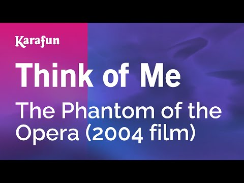 Karaoke Think of Me - The Phantom Of The Opera *