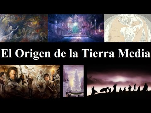 La historia de la Tierra Media [Parte I]: El Origen
