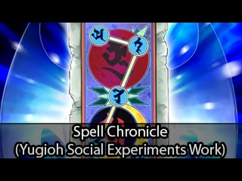 Spell Chronicle (yugioh Social Experminents Do Work) video