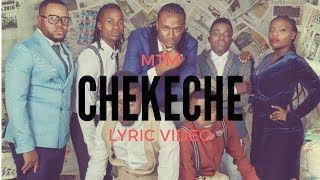 Military Touch Movement (MTM) - Chekeche Lyric Video