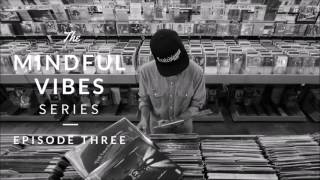 Download Lagu Mindful Vibes - Episode 03 (Jazz Hop Mix) [HD] Gratis STAFABAND
