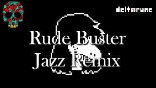 """Rude Buster"" (Jazz Remix) || DELTARUNE"