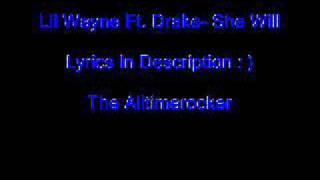 Lil Wayne Ft. Drake - She Will (Lyrics)
