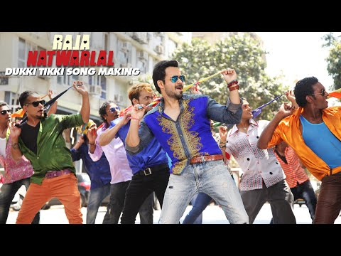Dukki Tikki Song Making    Raja Natwarlal    Emraan Hashmi Deepak...
