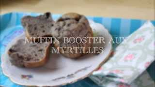 Recettes Booster # 9 : MUFFIN BOOSTER AUX MYRTILLES