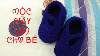 (Móc Len) Hướng dẫn móc giầy len cho bé từ 0-3 tháng