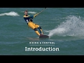 Kitesurfing How-to: Riding & Control Introduction