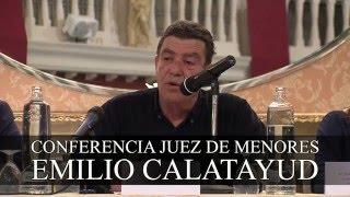 Resumen Conferencia EMILIO CALATAYUD Juez De Menores