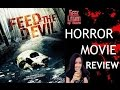 FEED THE DEVIL ( 2015 Jared Cohn ) Horror Movie Review