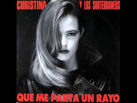Christina y Los Subterráneos - Las Suelas De Mis Botas