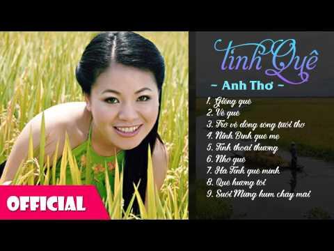 Anh Thơ - Album Tình Quê | Nhạc quê hương hay nhất | Anh tho
