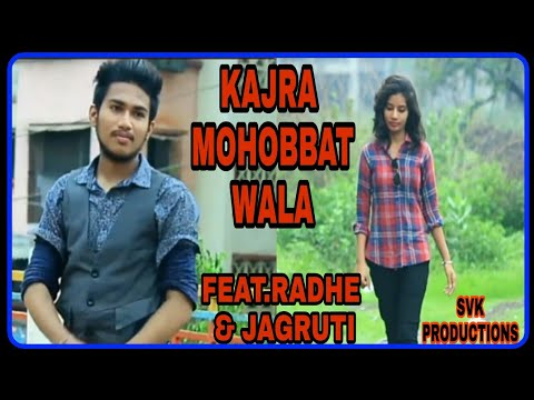 Kajra mohabbat wala || lyrical act || feat.Radhe & Jagruti ||by svk productions.