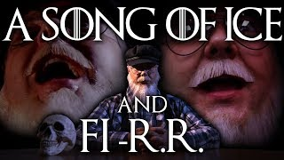 A Song Of Ice & Fi-R.R.