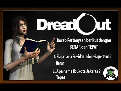 "DreadOut - ""Guru"" TERTOLOL SEDUNIA AKHIRAT - Game Horor Indonesia - FINAL"