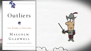 OUTLIERS BY MALCOLM GLADWELL | ANIMATED BOOK SUMMARY