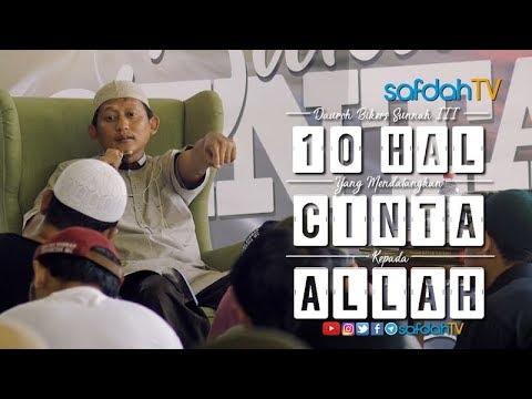 Dauroh BSI III (Sesi 05): 10 Hal Yang Mendatangkan Cinta Ke Allah - Ustadz Badru Salam, Lc
