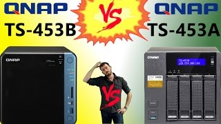 The QNAP TS-453B NAS vs the TS-453A NAS - OId vs New in this QNAP 4-Bay Faceoff