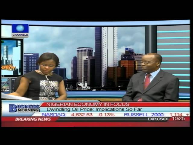 Business Morning: Implications Of Dwindling Oil Price On Nigerian Economy PT1