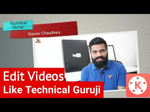 Technical Guruji Video Editing Tutorial ||