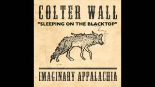 Colter Wall Sleeping On The Blacktop