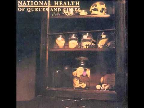 National Health - Of Queues and Cures - Dreams Wide Awake