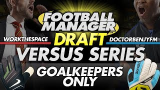 Draft Mode #2 - WorkTheSpace vs DoctorBenjyFM | Football Manager 2016