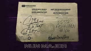 Shoreline Mafia Nun Major Official Audio