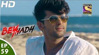 Beyhadh - बेहद - Arjun and Maya in Mauritius - Episode 59 - 30th December, 2016