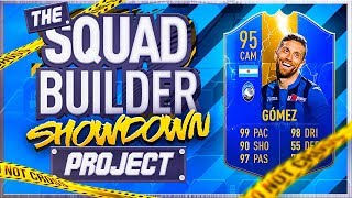 FIFA 19 SQUAD BUILDER SHOWDOWN!!! TOTS GOMEZ!!! The Squad Builder Showdown Project