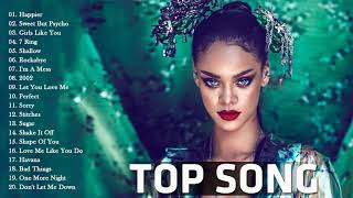 Pop 2019 Hits  Rihanna, Maroon 5, Taylor Swift, Ed Sheeran, Adele, Shawn Mendes, Sam Smith