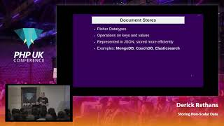 Storing Non-Scalar Data - Derick Rethans - PHP UK Conference 2019