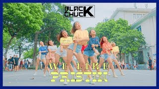 [KPOP IN PUBLIC CHALLENGE] PRISTIN (프리스틴) - WE LIKE DANCE COVER by BLACKCHUCK