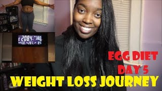 EGG DIET CHALLENGE DAY 5 | WEIGHT LOSS JOURNEY | WEIGH-IN