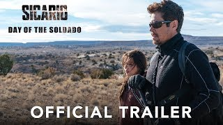 SICARIO, Day of the Soldado - Official Trailer (HD)