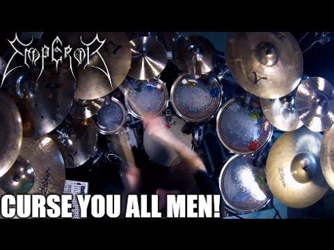 "Emperor - ""Curse You All Men!"" - DRUMS thumbnail"