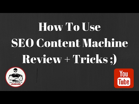 How to Use SEO Content Machine - Review