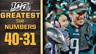 100 Greatest Teams: Numbers 40-31 | NFL 100