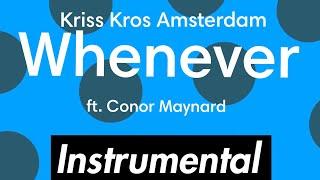 Kris Kross Whenever Ft Conor Maynard Instrumental