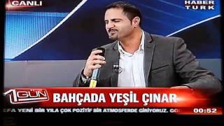 Cetin Ceto - Bahcada Yesil Cinar - Habertürk