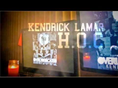 H.O.C- Kendrick Lamar